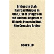 Bridges in Utah by , 9781158682768