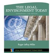 The Legal Environment Today - Summarized Case Edition by Miller, Roger LeRoy, 9781305262768