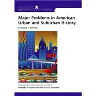 Major Problems in American Urban and Suburban