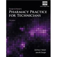 Pharmacy Practice for Technicians by Hanan, Zachary I.; Durgin, Jane M., 9781133132769
