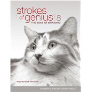 Strokes of Genius 8 by Wolf, Rachel Rubin, 9781440342769