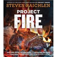 Project Fire by Raichlen, Steven; Benson, Matthew, 9781523502769