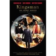 Kingsman by Millar, Mark; Gibbons, Dave; Vaughn, Matthew, 9780785192770