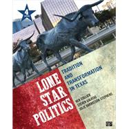 Lone Star Politics by Collier, Ken; Galatas, Steven; Harrelson-Stephens, Julie, 9781483352770
