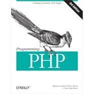 Programming Php by Tatroe, Kevin; Macintyre, Peter; Lerdorf, Rasmus, 9781449392772