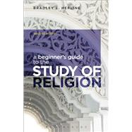 A Beginner's Guide to the Study of Religion by Herling, Bradley L., 9781472512772