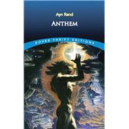 Anthem by Rand, Ayn, 9780486492773