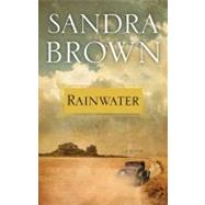 Rainwater by Sandra Brown, 9781439172773