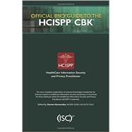 Official (ISC)2 Guide to the HCISPP CBK by Hernandez; Steven, 9781482262773