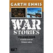 War Stories 4 by Ennis, Garth; Aria, Tomas; Aria, Tomas (CON), 9781592912773