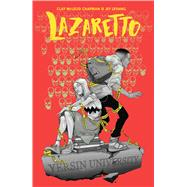 Lazaretto by Chapman, Clay McLeod; Levang, Jey, 9781684152773