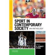 Sport in Contemporary Society An Anthology by Eitzen, D. Stanley, 9780190202774
