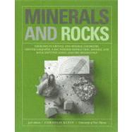 Minerals and Rocks: Exercises in Crystal and Mineral Chemistry, Crystallography, X-ray Powder Diffraction, Mineral and Rock Identification, and Ore Mineralogy, 3rd Edition by Cornelis Klein (The Univ. of New Mexico), 9780471772774