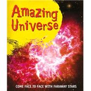 Amazing Universe Take a trip to strange planets and faraway stars by Unknown, 9780753472774