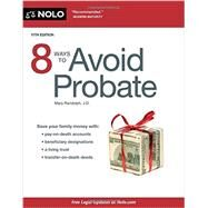 8 Ways to Avoid Probate by Randolph, Mary, 9781413322774