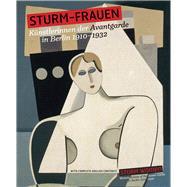 Sturm-Frauen / Storm Women by Pfeiffer, Ingrid; Hollein, Max, 9783868322774