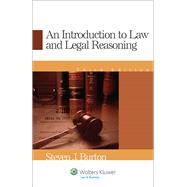 An Introduction to Law and Legal Reasoning by Burton, Steven J., 9780735562776