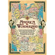 America the Wonderland Map, 1941: A Pictorial Map of the United States by Chase, Ernest Dudley, 9781908402776