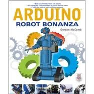 Arduino Robot Bonanza by McComb, Gordon, 9780071782777