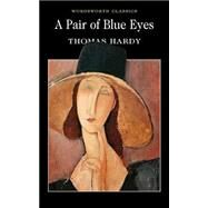 Pair of Blue Eyes by Hardy, T., 9781853262777