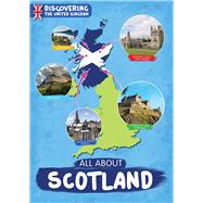 All About Scotland by Harrison, Susan; Jones, Grace; Rintoul, Drue, 9781910512777