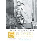 Subjoyride by Von Freytag-Loringhoven, Elsa, 9781933382777