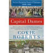 Capital Dames by Roberts, Cokie, 9780062002778