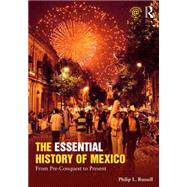 The Essential History of Mexico: From Pre-Conquest to Present by Russell; Philip, 9780415842778