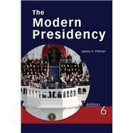The Modern Presidency by Pfiffner, James P., 9780495802778