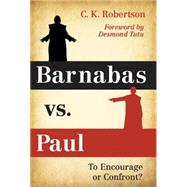 Barnabus Vs. Paul by Robertson, C. K.; Tutu, Desmond, 9781630882778