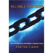 Reliable Partners by Lipson, Charles, 9780691122779