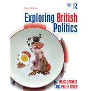 Exploring British Politics by Garnett; Mark, 9781138842779
