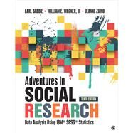 Adventures in Social Research by Babbie, Earl; Wagner, William E., III; Zaino, Jeanne, 9781506362779