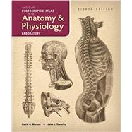 Van De Graaff's A Photographic Atlas for the Anatomy and Physiology Laboratory by David A. Morton;John L. Crawley, 9781617312779