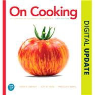 On Cooking Plus MyLab Culinary and Pearson Kitchen Manager with Pearson eText -- Access Card Package by Labensky, Sarah R.; Martel, Priscilla A.; Hause, Alan M.; Labensky, Steven, 9780134872780