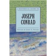 A Historical Guide to Joseph Conrad by Peters, John, 9780195332780