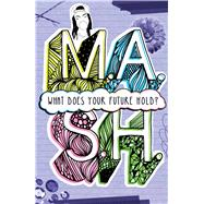M.A.S.H. What Does Your Future Hold? by Sterling Children's, 9781454922780