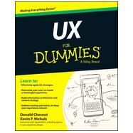 Ux for Dummies by Chesnut, Donald; Nichols, Kevin, 9781118852781