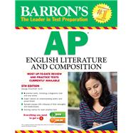Barron's AP English Literature and Composition by Ehrenhaft, George, 9781438002781