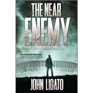 The Near Enemy by Ligato, John, 9781682612781