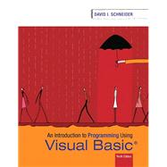 Introduction to Programming Using Visual Basic by Schneider, David I., 9780134542782