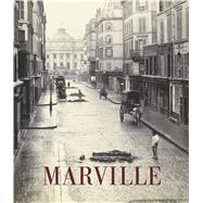 Charles Marville by Kennel, Sarah; de Mondenard, Anne (CON); Barberie, Peter (CON); Reynaud, Francoise (CON); De Wolf, Joke (CON), 9780226092782