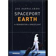Spaceport Earth by Pappalardo, Joe, 9781468312782
