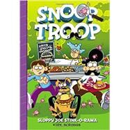 Snoop Troop: Sloppy Joe Stink-O-Rama by Scroggs, Kirk, 9780316242783