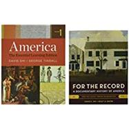 America + for the Record by Shi, David E.; Tindall, George Brown; Mayer, Holly A.; Anderson, Erik (CON), 9780393612783