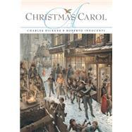 A Christmas Carol by Dickens, Charles; Innocenti, Roberto, 9781568462783