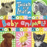Touch and Learn: Baby Animals by Make Believe Ideas, 9781846102783