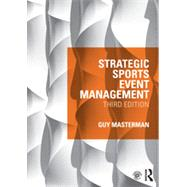 Strategic Sports Event Management: Third edition by Masterman; Guy, 9780415532785