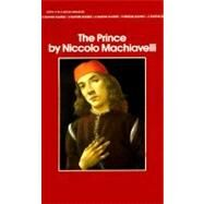 The Prince by MACHIAVELLI, NICCOLO, 9780553212785