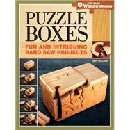 Puzzle Boxes: Fun and Intriguing Band Saw Projects by Vollmer, Jeff, 9781440322785
